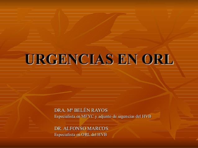 Urgencias en ORL otorrinolaringología