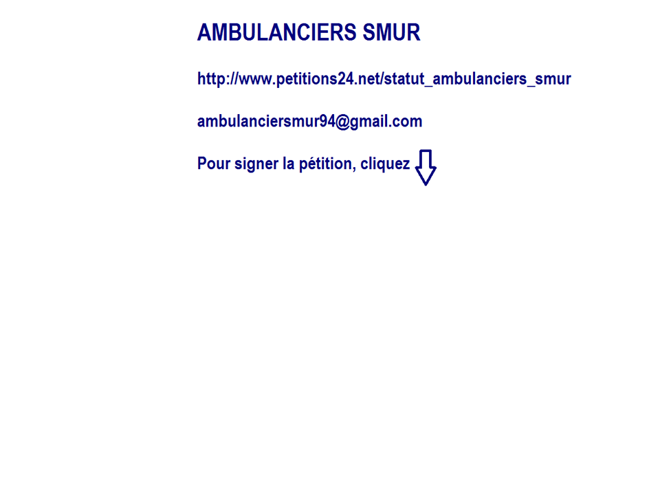Statut Ambulanciers SMUR: la Petition