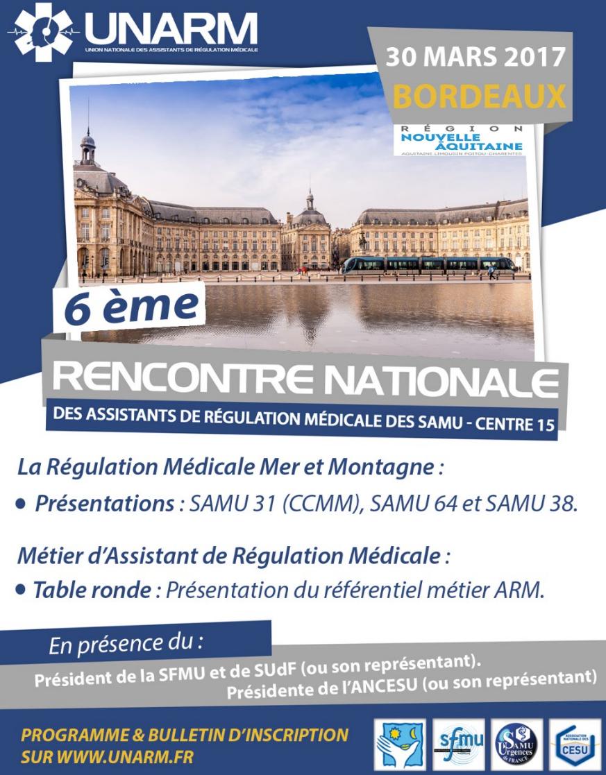 6ème Rencontre Nationale des Assistants de Régulation Médicale des SAMU, Bordeaux 30 mars 2017