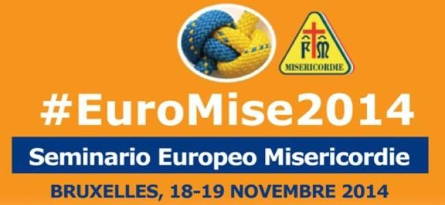 Bruxelles 18-19 Novembre 2014 Euromise 2014: seminario europeo delle Misericordie