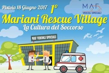 Mariani Rescue Village: il 18 giugno la capitale dei soccorritori è Pistoia
